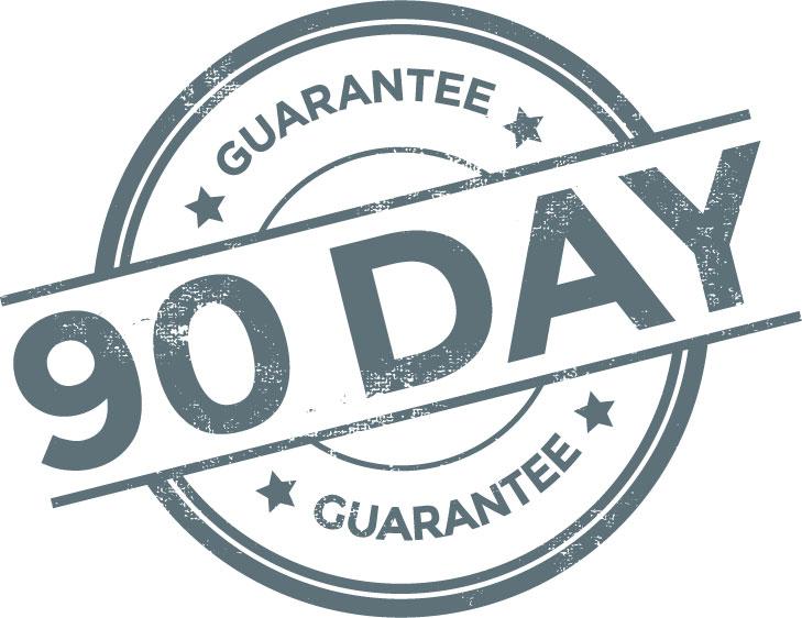 90 day gaurantee